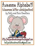 Awesome Alphabet! {classroom letter cards/posters}