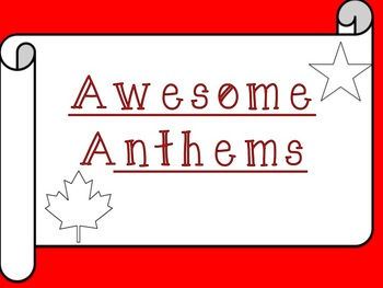 Awesome Anthems! A Canadian and American Comparison