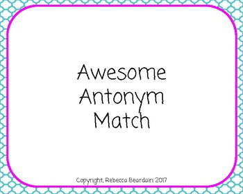 Awesome Antonym Match
