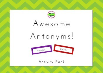 Awesome Antonyms Activity Pack