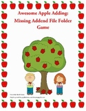 Awesome Apple Adding File Folder Game:  Missing Addends