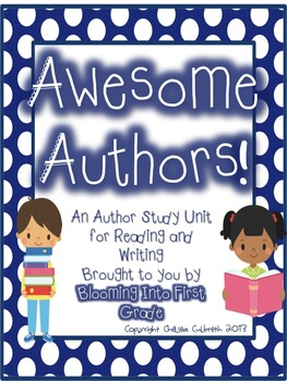 Awesome Authors! Author Study Unit
