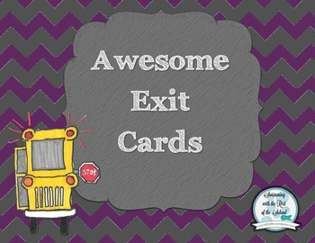 Awesome Exit Cards
