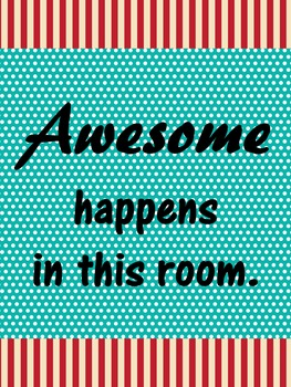 Awesome Happens in this Room Poster/Sign FREE! Carnival Th