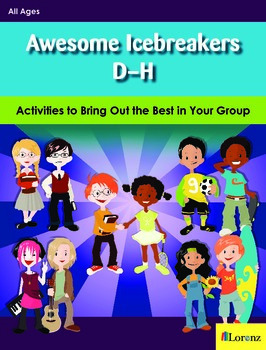 Awesome Icebreakers D-H