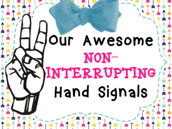 Awesome Non-Interrupting Class Management Hand Signals