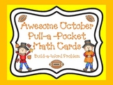 Awesome October Pull-a-Pocket Math Cards (Create Your Own Word Problems)