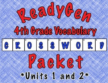 ReadyGen Vocabulary Crossword Puzzles- 4th Grade (Units 1 and 2)