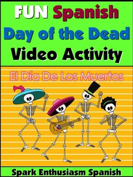 Awesome Spanish Day of the Dead Video Activity - Dia de los Muertos