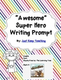Awesome Super Hero Writing Prompt Paper