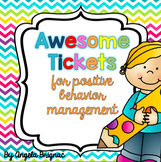 """Awesome Tickets"" for Positive Behavior Management"