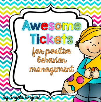 """""""Awesome Tickets"""" for Positive Behavior Management"""