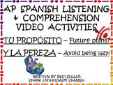 AP Spanish Future Plans & Getting Motivated Funny Video Activities - Level 2-AP
