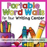 Writing Center {Portable Word Walls}