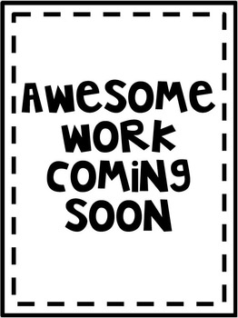 Awesome Work Coming Soon Poster