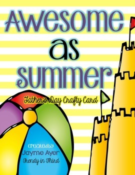 Awesome as Summer: Father's Day Crafty Card