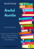 Awful Auntie Literature Unit - 23 lessons and activities