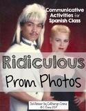 Spanish Prom - Ridiculous Prom Photos - Communicative Activities Powerpoint