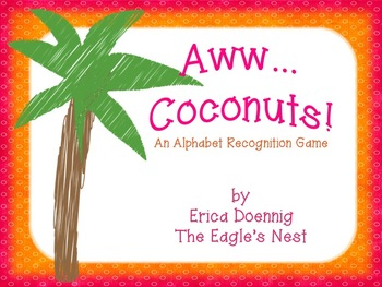 Awww...Coconuts!  An Alphabet Recognition Game