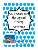 Axle Annie and the Speed Grump - Literature Response Activities