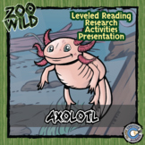 Axolotl - 15 Zoo Wild Resources - Leveled Reading, Slides & Activities