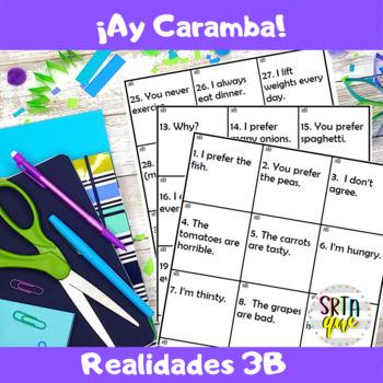 Ay Caramba (Realidades 3B)