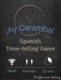 Ay Caramba: Spanish Game for Telling Time (Realidades Para Empezar)