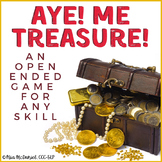 A Game for Reinforcing Any Skill: Aye! Me Treasure!