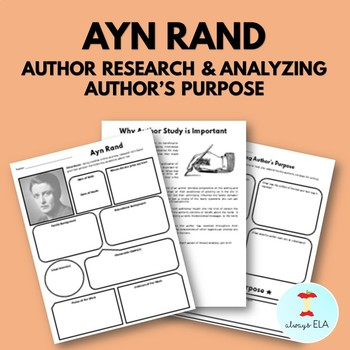 Ayn Rand - Author Study Worksheet, Author's Purpose, Author Research