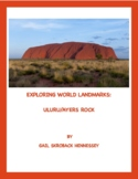 Ayers Rock:  Explore World Landmarks! Reading Comprehension Passage/Questions