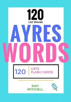 Spalding Ayres Word List - 120 Easy to Sound Words!