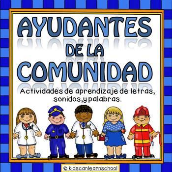 Ayudantes de la comunidad. Letras,sonidos y palabras by ...