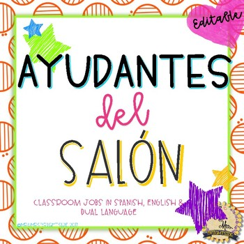Ayudantes del salon - Classroom jobs in English and Spanish (Editable)