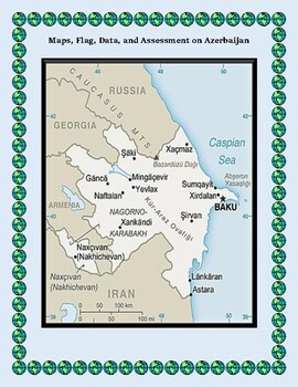 Azerbaijan Geography Maps, Flag, Data, Assessment - Map Skills Data Analysis