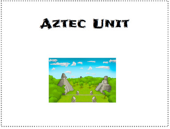Aztec 3 Day Unit