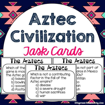 Aztec Civilization Task Cards