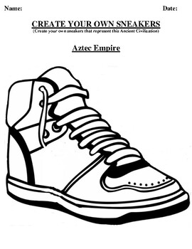 Aztec Empire Design your own sneaker and writing worksheet