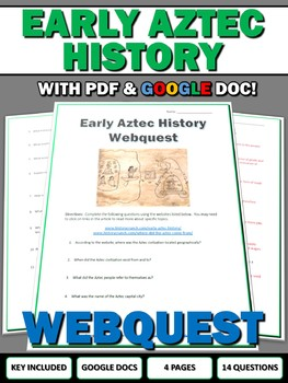 Aztec Empire Early History - Webquest with Key (Google Doc Included)