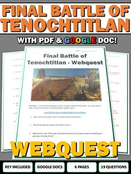 Aztec Empire Final Battle of Tenochtitlan - Webquest with Key (Google Doc)