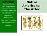 Aztec, Inca, Maya - Aztec Culture