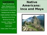 Aztec, Inca, Maya - Culture of Inca and Maya