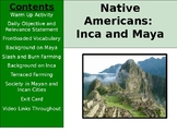 Aztec, Inca, Maya - Culture of Inca and Maya