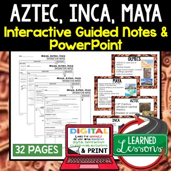 Aztec, Inca, Maya Guided Notes and PowerPoints, Interactive Notebooks, Google