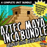 Aztec, Maya, Inca : Unit Plan Lesson Activity Bundle History Common Core 5-8
