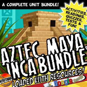 Aztec, Maya, Inca : Complete Unit Plan Lesson Activity Bundle Common Core 5-8