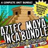 Aztec, Maya, Inca : Complete Unit Plan Lesson Activity Common Core 5-8