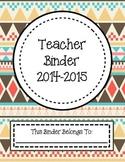 Aztec Print Teacher Planning Binder 2014-2015