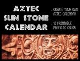 Aztec Sun Stone Calendar (MAKE YOUR OWN!!!)