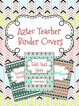 Aztec Arrows Tribal Teacher Binder Covers *65 Covers*- Editable Lifetime Product