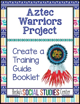 Aztec Warriors Training Manual Booklet Project